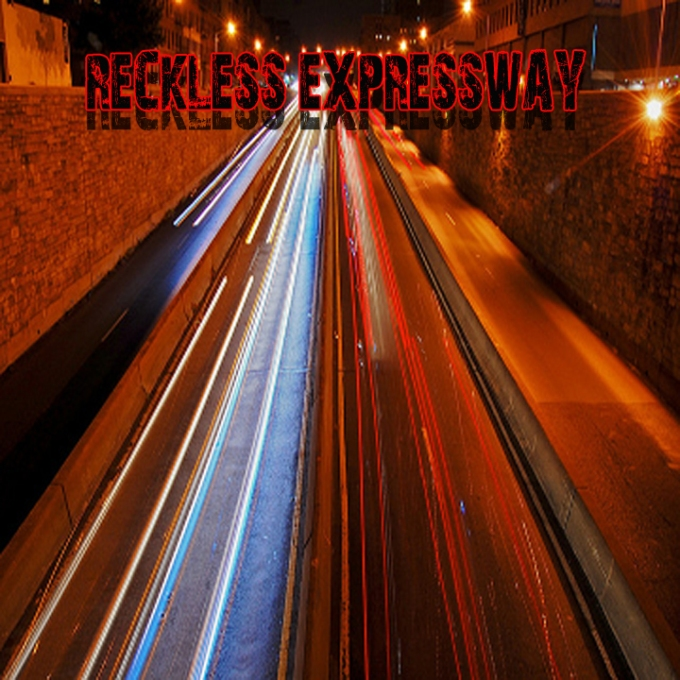 RECKLESS EXPRESSWAY COVER